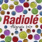 Radiolé 2020 (Alégrate) de Varios Artistas