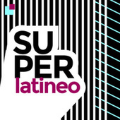 Super Latineo de Various Artists