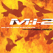 Mission: Impossible 2 (Music from the Original Motion Picture Score) by Hans Zimmer