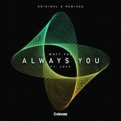 Always You (Remixes) by Matt Fax