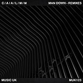 Man Down Remixes by C