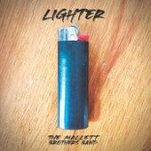 Lighter von The Mallett Brothers Band