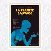 La Planète Sauvage (Original Motion Picture Soundtrack) by Alain Goraguer