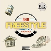 448 Freestyle by Dame Dolla