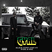 Gyal by Black Gypsy Unit