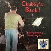 Chubby's Back by Chubby Jackson