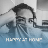 Happy At Home de Various Artists