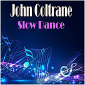 Slow Dance de John Coltrane