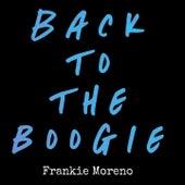 Back to the Boogie von Frankie Moreno