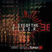 Eye Of The Tiger de Tommee Profitt
