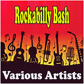 Rockabilly Bash by Various Artists