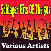 Schlager Hits Of The 50s by Various Artists