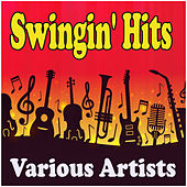 Swingin' Hits de Various Artists
