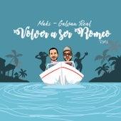 Volver a ser Romeo (feat. Galvan Real) [Remix] de Maki