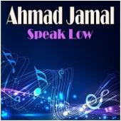 Speak Low de Ahmad Jamal