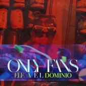 Only Fans de Ele A El Dominio
