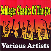 Schlager Classics Of The 50s by Various Artists