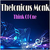 Think Of One de Thelonious Monk