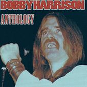 Anthology de Bobby Harrison
