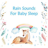 Rain Sounds For Baby Sleep by Noble Music Kids