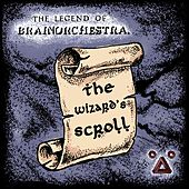 The Wizard's Scroll by Brainorchestra