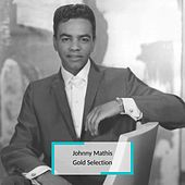 Johnny Mathis - Gold Selection de Johnny Mathis