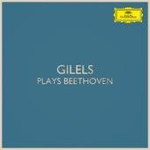 Gilels plays Beethoven de Ludwig van Beethoven