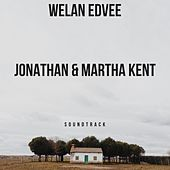 Jonathan & Martha Kent (Original Motion Picture Soundtrack) by Welan Edvee
