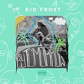 By Tomorrow von Kid Frost