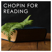 Chopin for reading von Frédéric Chopin