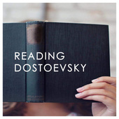 Reading Dostoevsky von Various Artists