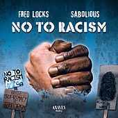 No to Racism by Fred Locks