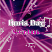 Never Look Back by Doris Day