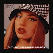 Tu Turno (Billboard Session) de Karen Méndez