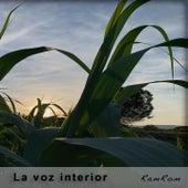 La voz interior by RamRom