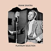 Platinum Selection by Frank Sinatra