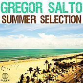 Gregor Salto Summer Selection by Gregor Salto