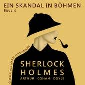 Fall 4: Ein Skandal in Böhmen van Sherlock Holmes