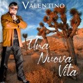 Una Nuova Vita by Valentino