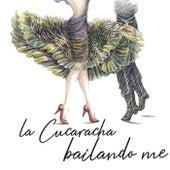 La Cucaracha Bailando Me (La mejor selección de música de tango) de Various Artists
