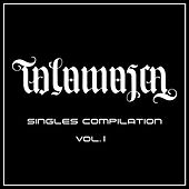 Singles Compilation, Vol. 1 by Talamasca