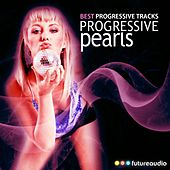 Progressive Pearls, Vol. 7 (Best of Progressive Tribal House Music) de Various Artists
