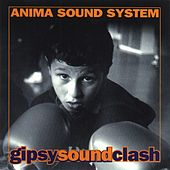 Gipsy Sound Clash de Anima Sound System