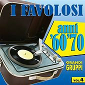 I favolosi anni '60 - '70, vol. 4 by Various Artists