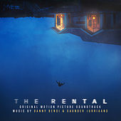 The Rental (Original Motion Picture Soundtrack) de Danny Bensi