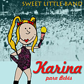 Karina para Bebés by Sweet Little Band