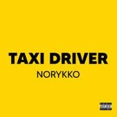 Taxi Driver de Norykko