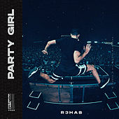 Party Girl de R3HAB