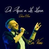 De Aquí a la Luna (En Vivo) (En Vivo) by Denis Elias