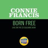 Born Free (Live On The Ed Sullivan Show, June 16, 1968) de Connie Francis